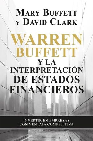 WARREN BUFFETT Y LA INTERPRETACION DE ESTADOS FINA